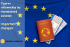 Cyprus Passport scheme – stricter procedures, limited number of passports